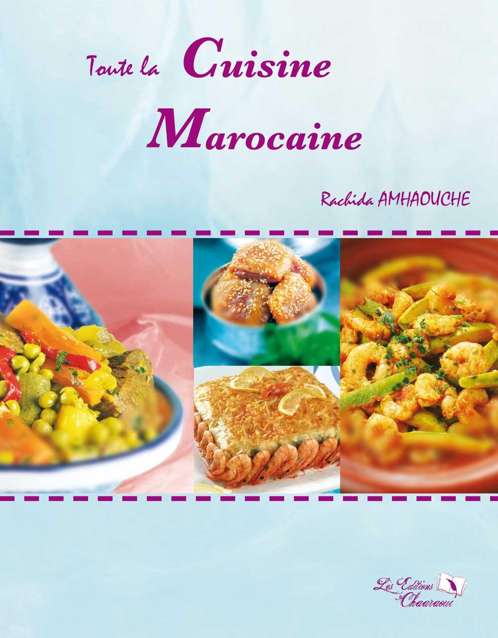 Toute la cuisine marocaine livres compagnie - Cuisine libanaise livre ...